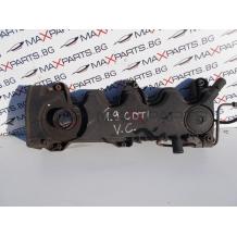 Капак клапани за Opel Vectra C 1.9CDTI Engine Rocker Cover